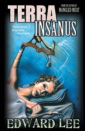 Terra Insanus [Edward Lee] (Tapa Blanda)