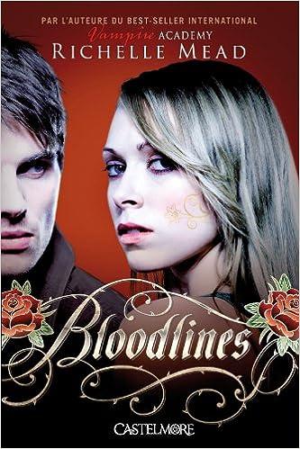 Ebooks gratuits à télécharger en ligne Bloodlines T01 Bloodlines CHM 2362310647