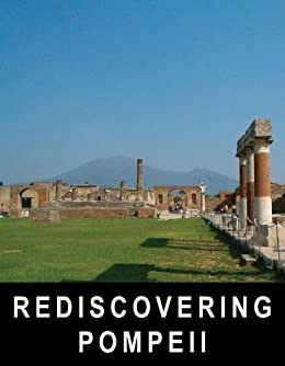 Rediscovering Pompeii