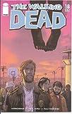 Walking Dead #18 1st Printing! NM Kirkman (Walking Dead, 1)