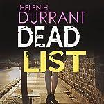Dead List: Calladine & Bayliss, Book 3   Helen H. Durrant