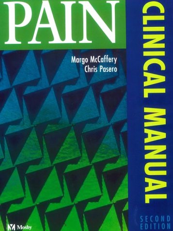 Pain : Clinical Manual by Brand: Mosby Inc 1999-01-01