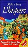 L'histoire. Rome et le Moyen-Âge, tome 1 par Alba