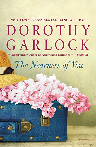 The Nearness of You by [Garlock, Dorothy]