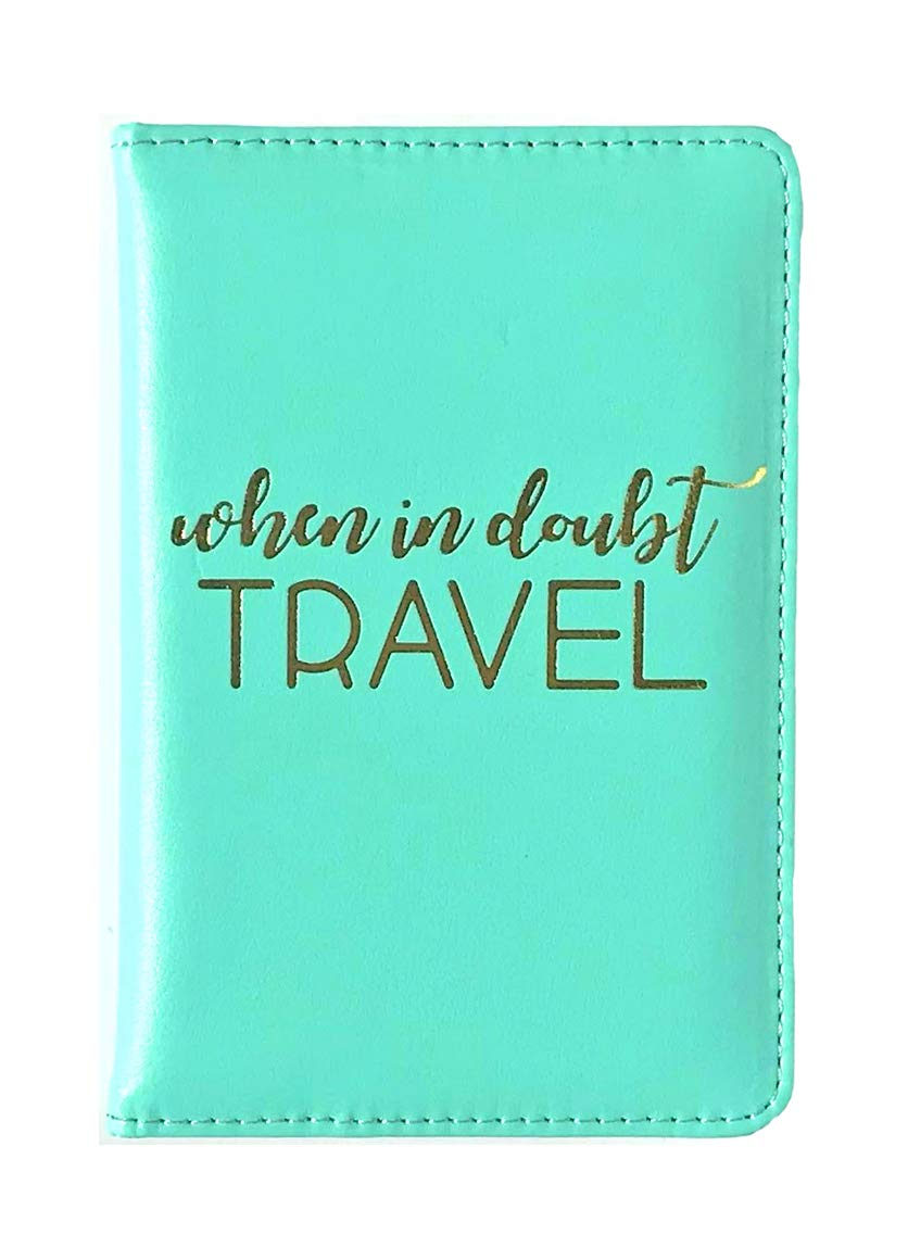 'When in Doubt Travel' Passport Cover Holder for Women, Teal Turquoise with Gold Foil Print, Travel Accessory