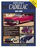 Standard Catalog of Cadillac, 1903-2000, James T. Lenzke, 0873419251