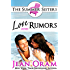 Love and Rumors: A Beach Reads Movie Star Billionaire Contemporary Romance (Book Club Edition) (The Summer Sisters Tame the Billionaires 1)