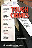 img - for Tough Crimes: True Cases by Top Canadian Criminal Lawyers (True Cases Series) book / textbook / text book