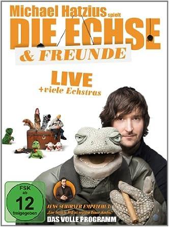Die EXE Michael Hatzius - Die Echse & Freunde - das volle Programm (Live + viele Echstras)