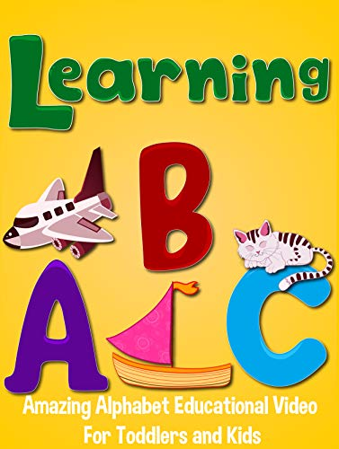 (Learning ABC - Amazing Alphabet Educational Video For Toddlers and Kids)