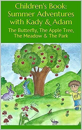 Children's Book: Summer Adventures with Kady & Adam: The