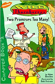 Two Promises Too Many (Wild Thornberrys Chapter Book)