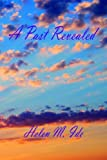 A Past Revealed, Helen Ide, 1598240862