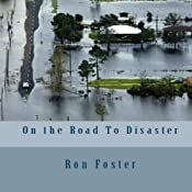 On the Road to Disaster | Ron Foster