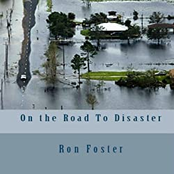 On the Road to Disaster