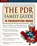 The PDR Family Guide to Prescription Drugs, Medical Economics Staff and PDR Staff, 060980068X