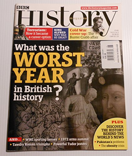 BBC History Magazine (UK Publication) Vol. 9 No. 2 February 2008 (What was the WORST Year in British History on cover)[single issue magazine]**NORMAL - Bristol Store What