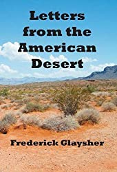 Letters from the American Desert: Signposts of a Journey, a Vision