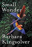 Book cover from Small Wonder: Essays by Barbara Kingsolver