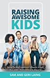img - for Raising Awesome Kids--Reloaded: Becoming the Most Important Influence in Your Child's Life book / textbook / text book