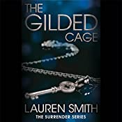 The Gilded Cage: Surrender, Book 2 | Lauren Smith