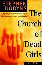 The Church of Dead Girls: A Novel