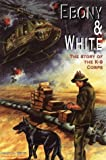Ebony and White, Joseph J. White, 094487536X