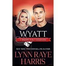 Wyatt (7 Brides for 7 Soldiers #4)