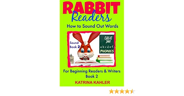 PHONICS: Rabbit Readers - Blending Sounds - Book 2: How to Sound ...