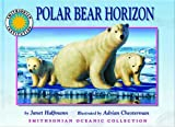 Polar Bear Horizon - a Smithsonian Oceanic Collection Book