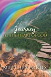 Journey to the Heart of God, Mitt Jeffords, 146645802X