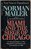 Miami and the Siege of Chicago, Norman Mailer, 0451037855