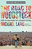 : The Road to Woodstock