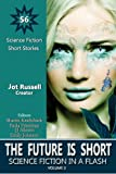 img - for The Future Is Short: Science Fiction in a Flash (Volume 3) book / textbook / text book