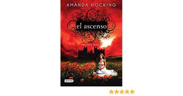Amazon.com: El ascenso: Trilogía Trylle III (Spanish Edition) eBook: Amanda Hocking: Kindle Store