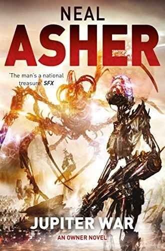 Jupiter War: The Owner series: Book Three (Owner Trilogy 3) by Neal Asher (2014-04-10)