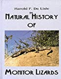The Natural History of Monitor Lizards, Harold F. De Lisle, 0894648977