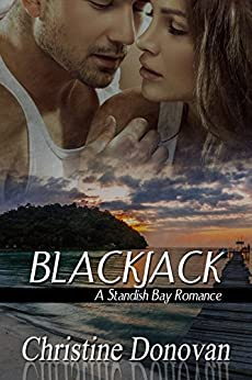 BlackJack (A Standish Bay Romance Book 1) by [Donovan, Christine]