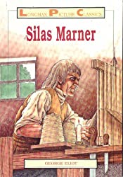 Silas Marner (Longman Picture Classics)
