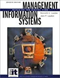 Management Information Systems: Managing the Digital Firm (7th Edition)