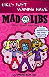 Girls Just Wanna Have Mad Libs, Roger Price and Leonard Stern, 0843189517