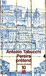 Pereira prétend par Tabucchi