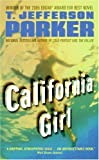 Front cover for the book California Girl by T. Jefferson Parker