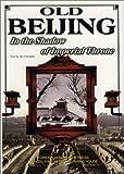 Old Beijing, Xu Chongbei, 7119027867