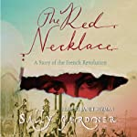 The Red Necklace: The French Revolution, Book 1 | Sally Gardner