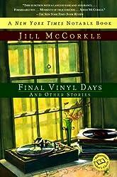 Final Vinyl Days (Ballantine Reader's Circle)