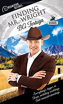 Release Day Review: Finding Mr. Wright (Dreamspun Desires #42) by BA Tortuga