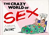 The Crazy World of Sex, Bill Stott, 1850157693