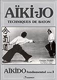 Image de Aïki-jo: Techniques de baton