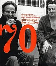 Chronique des années 70 par Denis Jeambar
